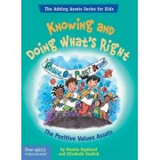 Knowing and Doing What's Right by Pamela Espeland