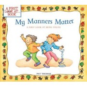My Manners Matter by Pat Thomas CMI