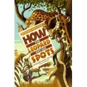 Rudyard Kipling's How the Leopard Got His Spots by Sean Tullen