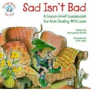 Sad Isn't Bad by Michaelene Mundy