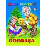 Cinci povesti - Gogoasa