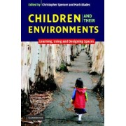 Children and their Environments by Christopher Spencer