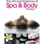 The Art and Science of Spa and Body Therapy by Jane Foulston