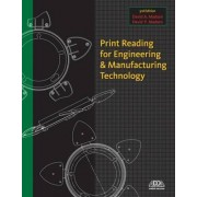 Print Reading for Engineering and Manufacturing Technology with Premium Web Site Printed Access Card by David Madsen