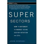 Super Sectors by John Nyaradi