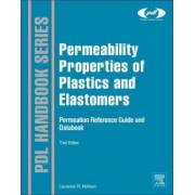 Permeability Properties of Plastics and Elastomers by Laurence W. McKeen