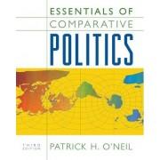 Essentials of Comparative Politics by Patrick H O'Neil