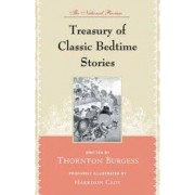 The National Review Treasury of Classic Bedtime Stories by Thornton Burgess