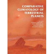 Comparative Climatology of Terrestrial Planets by Stephen J. Mackwell