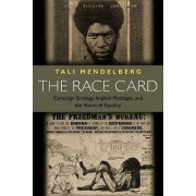 The Race Card by Tali Mendelberg