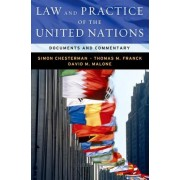 Law and Practice of the United Nations by Thomas M. Franck