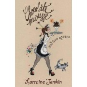 Chocolate Mousse And Two Spoons by Lorraine Jenkin