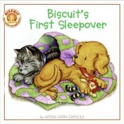 Biscuit's First Sleepover by Alyssa Satin Capucilli