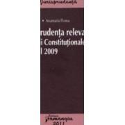 Jurisprudenta relevanta a Curtii Constitutionale pe anul 2009 - Radu Chirita Anamaria Florea
