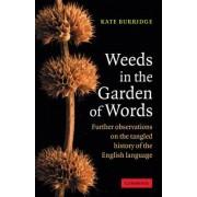 Weeds in the Garden of Words by Kate Burridge