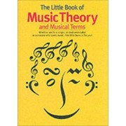 The Little Book of Music Theory and Musical Terms