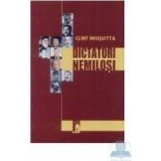 Dictatori nemilosi - Clint Misquitta