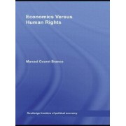 Economics Versus Human Rights by Manuel Couret Branco