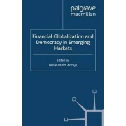 Financial Globalization and Democracy in Emerging Markets 2001 by Leslie Elliott Armijo