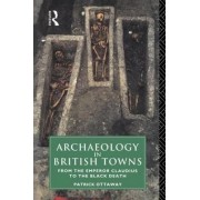 Archaeology in British Towns by Patrick Ottoway