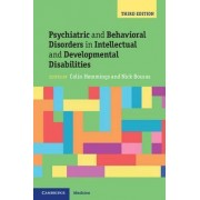 Psychiatric and Behavioral Disorders in Intellectual and Developmental Disabilities by Colin Hemmings