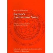 Selections from Kepler's Astronomia Nova by Johannes Kepler