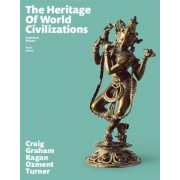 The Heritage of World Civilizations: Combined Volume Plus New Myhistorylab for World History -- Access Card Package