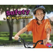 Safety in My Neighborhood by Gail Saunders-Smith