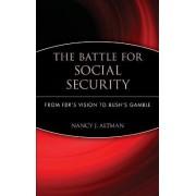 The Battle for Social Security by Nancy J. Altman
