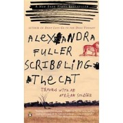 Scribbling the Cat by Alexandra Fuller