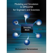 Modeling and Simulation In SIMULINK for Engineers and Scientists by Mohammad Nuruzzaman
