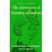 The Adventures of Margery Allingham by Julia Jones