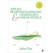 Applied Regression Analysis and Generalized Linear Models by John Fox