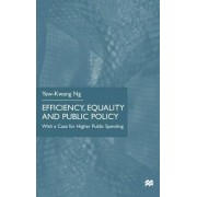 Efficiency, Equality and Public Policy by Yew-Kwang Ng