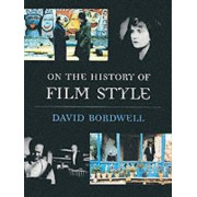 On the History of Film Style by David Bordwell