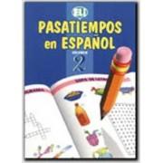 Pasatiempos En Espanol: Book 2 by European Language Institute