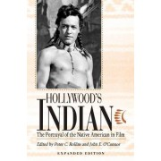 Hollywood's Indian by Peter C. Rollins