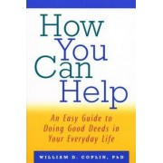 How You Can Help by William D. Coplin
