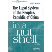 The Legal System of the People's Republic of China in a Nutshell by Daniel Chow