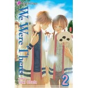 We Were There, Volume 2 by Yuki Obata