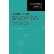 Sharia and National Law in Muslim Countries by Jan Michiel Otto