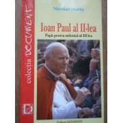 Ioan Paul Al Ii-lea Papa Pentru Mileniul Al Iii-lea - Nicolae Mares