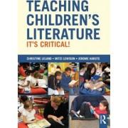 Teaching Children's Literature by Christine Leland