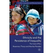 Ethnicity and the Persistence of Inequality by Rosemary Thorp