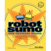 Robot Sumo by Pete Miles