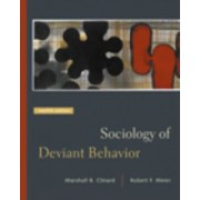 Sociology of Deviant Behavior by Marshall B. Clinard