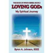Loving God: My Spiritual Journey