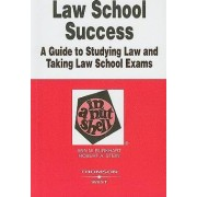 Law School Success in a Nutshell by Ann Burkhart