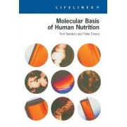 Molecular Basis of Human Nutrition by Tom Sanders