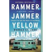Rammer Jammer Yellow Hammer by Warren St John